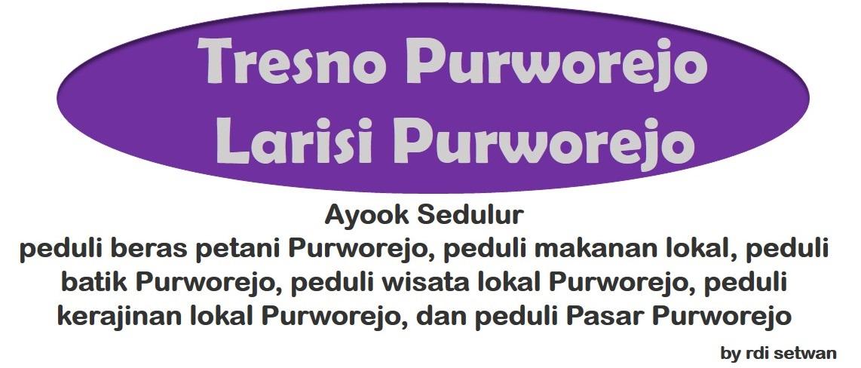 Tresno Purworejo Larisi Purworejo